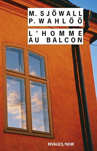 L'homme au balcon (Rivages/Noir t. 714)
