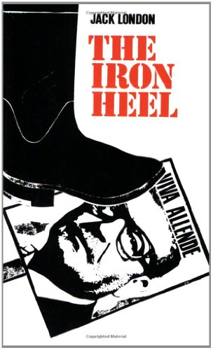 Iron Heel (Rediscovered Classics) por Jack London