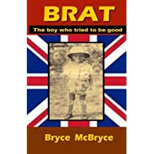 Brat: The boy who tried to be good