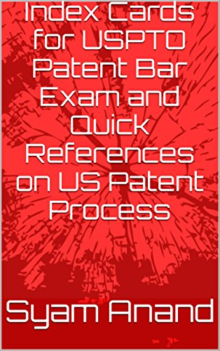 Index Cards for USPTO Patent Bar Exam and Quick References on US Patent Process (English Edition)