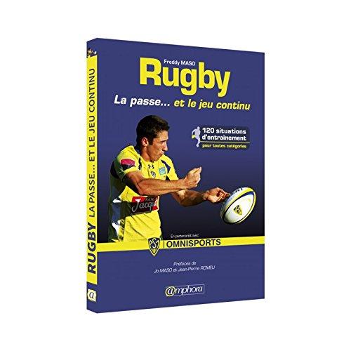 Livre rugby - La passe… et le jeu continu - Amphora