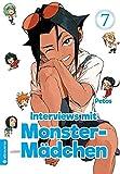 Interviews mit Monster-Mädchen 07