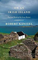 [(On an Irish Island: The Lost World of the Great Blasket)] [Author: MR Robert Kanigel] published on (February, 2013)