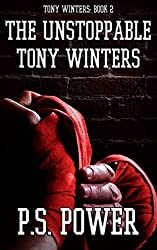 The Unstoppable Tony Winters (English Edition)