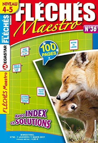 FLÉCHÉS MAESTRO Niveau 4-5