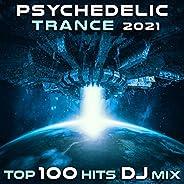 Psychedelic Trance 2021 Top 100 Hits DJ Mix