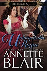 Unforgettable Rogue: The Rogues Club: Book Two (Volume 2) by Annette Blair (2016-02-02)