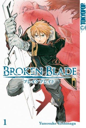 Broken Blade 01: Der Talentlose