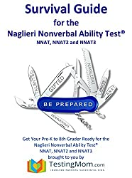 Testing Survival Guide for the Naglieri Nonverbal Ability Test®, NNAT, NNAT2 and the NNAT3