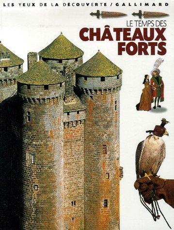 Les châteaux forts (+ l'album Corsaires et Pirates offert)
