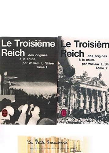 Le Troisième Reich - Des Origines À La Chute - 2 Volumes