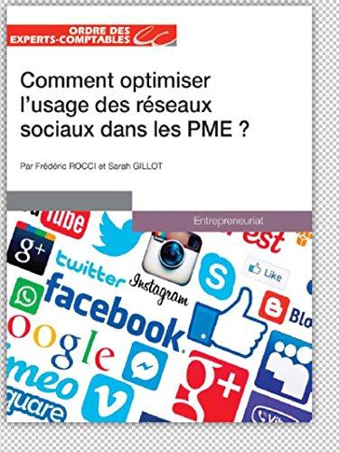 Comment optimiser l'usage des réseaux sociaux dans les PME par Frédéric Rocci