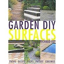 Surfaces (Garden DIY) by Richard Key (2001-03-15)