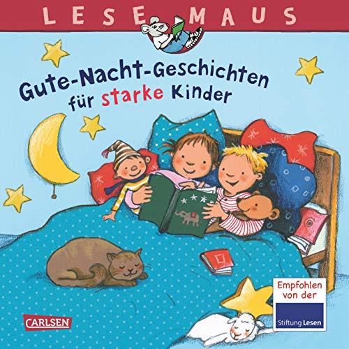 LESEMAUS Sonderbände: Gute-Nacht-Geschichten für starke Kinder
