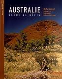 Australie terre de défis