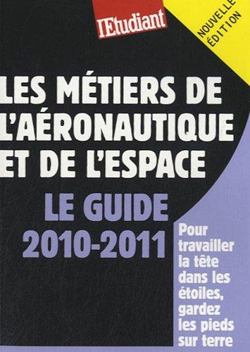 Les métiers de la l'aéronautique et de l'espace par Sandrine Chesnel