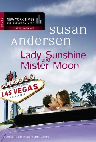 Lady Sunshine und Mister Moon (Showgirls 2)