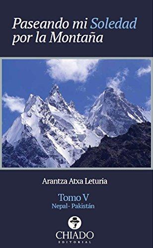 Paseando mi soledad por la montaña Tomo V por Arantza Atxa Leturia