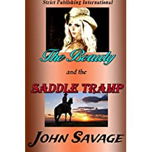 The Beauty and The Saddle Tramp (English Edition)