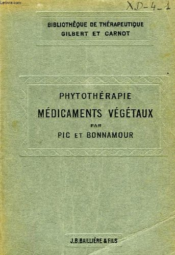 Phytotherapie, medicaments vegetaux