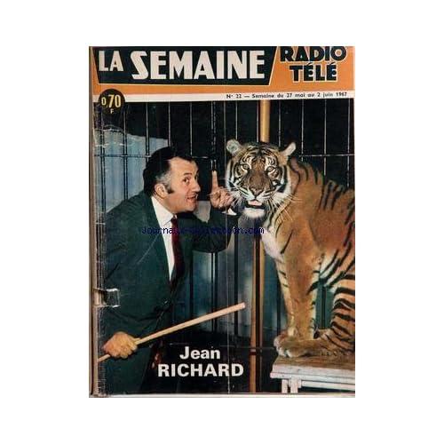 SEMAINE RADIO TELE (LA) [No 22] du 27/05/1967