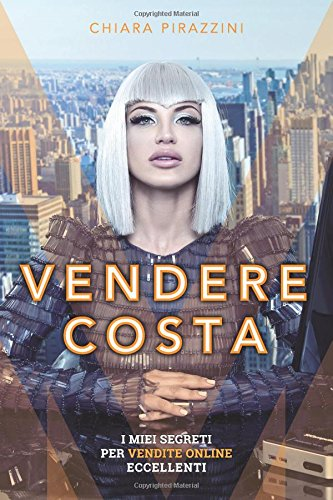 Vendere Costa: I miei segreti per vendite online eccellenti