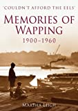Memories of Wapping 1900-1960: Couldn't Afford The Eels