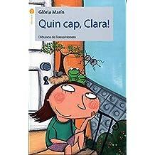 Quin cap, Clara! (La Formiga)