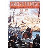 Banners to the Breeze: The Kentucky Campaign, Corinth, and Stones River (Great Campaigns of the Civil War) by Earl J. Hess (2000-02-01)