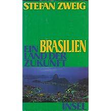 Brasilien. Ein Land der Zukunft