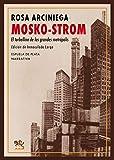 Mosko-Strom: El torbellino de las grandes metrópolis (Narrativa)
