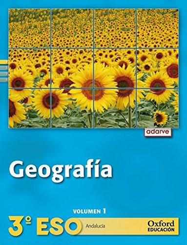 Geografía 3º ESO Adarve Trimestral (Andalucía): Libro del Alumno - 9788467363586