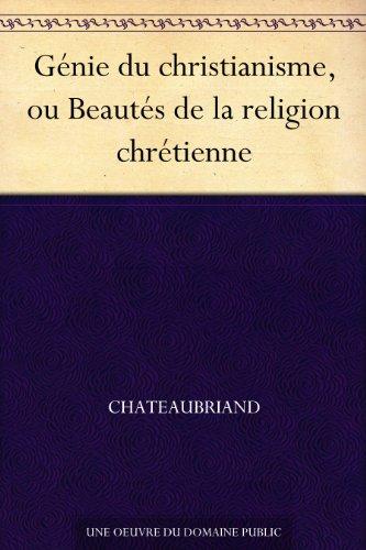 Couverture du livre Génie du christianisme, ou Beautés de la religion chrétienne