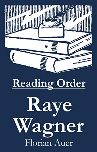Raye Wagner - Reading Order Book - Complete Series Companion Checklist