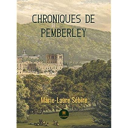 Chroniques de Pemberley: Romance historique
