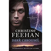 Dark Carousel ('Dark' Carpathian) by Christine Feehan (2016-08-02)