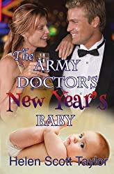 The Army Doctor's New Year's Baby (Army Doctor's Baby) (Volume 4) by Helen Scott Taylor (2014-03-15)
