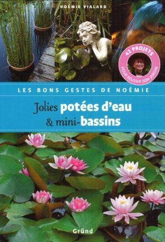 JOLIES POTEES EAU MINI-BASSIN par NOEMIE VIALARD