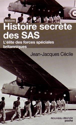 Histoire secrète des SAS : L'élite des forces spéciales britanniques