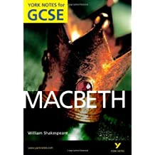Macbeth: York Notes for GCSE 2010 by James Sale (2010-07-02)
