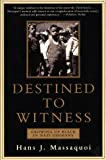 Image de Destined to Witness: Growing Up Black In Nazi Germany