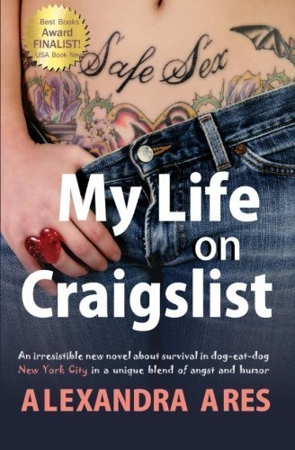 my-life-on-craigslist-finalist-of-usa-book-awards-by-alexandra-ares-2011-05-13