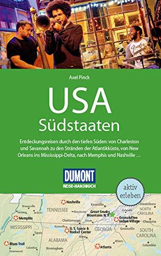 DuMont Reise-Handbuch Reiseführer USA, Die Südstaaten: mit praktischen Downloads aller Karten und Grafiken (DuMont Reise-Handbuch E-Book) -
