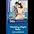 Wedding-Night Baby (Mills & Boon Vintage 90s Modern)