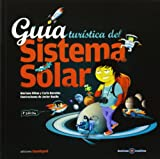 Guía Turística Del Sistema Solar (Destinos Insolitos)