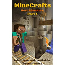 MineCrafts: Dylan, Zeke, and the Obsidian Portal (MineCrafts- Best MineCrafts Adventure Book 1) (English Edition)