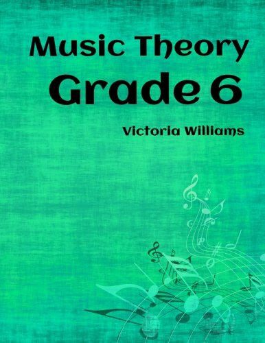 Pdf Grade Six Music Theory For Abrsm Candidates Volume 6