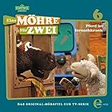 """Folge 6 """"Pferd ist fernsehkrank"""", Das Original-Hörspiel zur TV-Serie"""