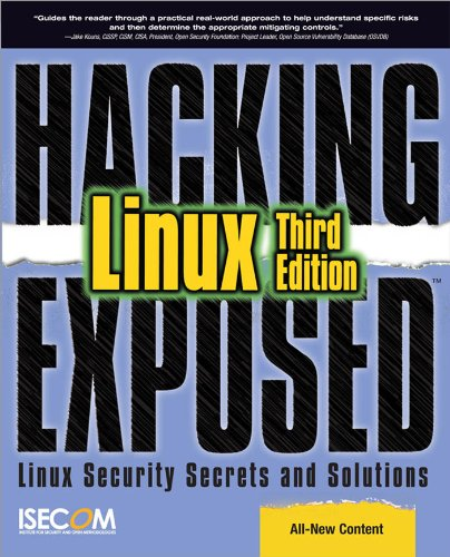 Hacking Exposed Linux: Linux Security Secrets and Solutions par ISECOM