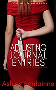 Adjusting Journal Entries (Eviscerating the Snake Book 3) (English Edition) de [Fontainne, Ashley]